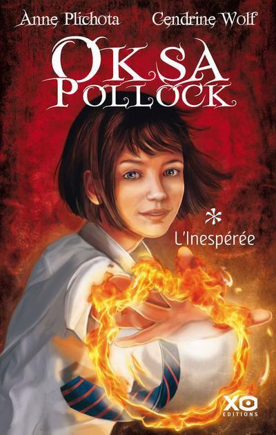 Oksa Pollock, tome 1 ~ Anne Plichota & Cendrine Wolf