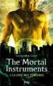 The mortal instruments, tome 1 ~ Cassandra Clare