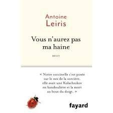 Vous n'aurez pas ma haine ~ Antoine Leiris
