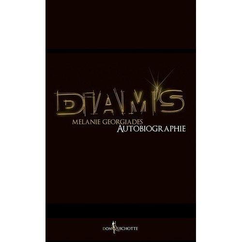DIAM'S LANCE AUTOBIOGRAPHIE