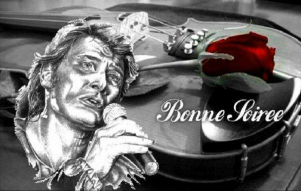AKE BONNE SOIRÉE De JEUDI !!! A Toutes Et A Tous Mes Amies Et Amis FANS DE NOTRE IDOLE A LA VIE A LA MORT L IMMENSE BOSS JOHNNY Et Fidéles A Mon Blog Cadeau Du Coeur D Amitié  Et De Sincérité Et Grand Respect SERVEZ VOUS !!! Bien Respectueusement  Bien Sincérement Votre Ami DIDIER !!!