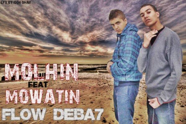 Flow Debba7 ( Molhin Ft Mowatin )