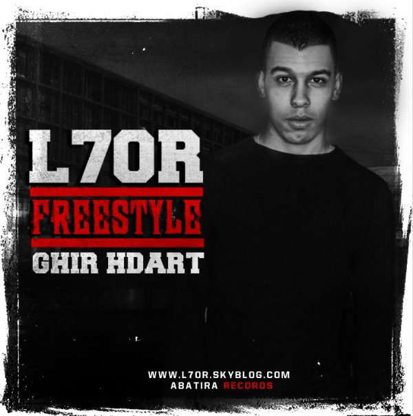L7or -Freestyle- Ghir Hdart 2011