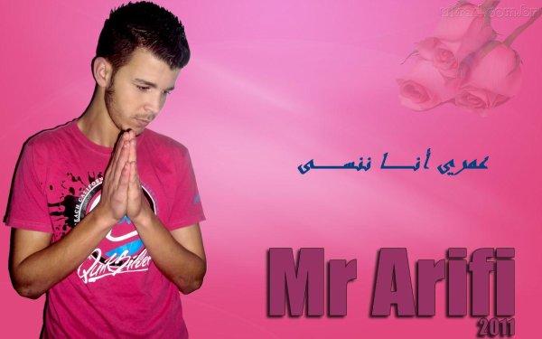 """New Track Mr Arifi """"3omri Ana Nensa"""""""