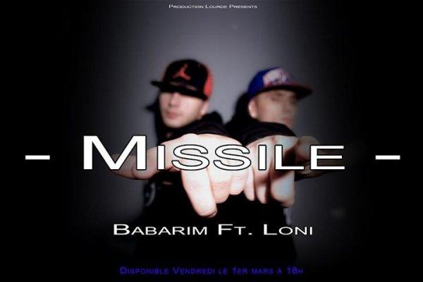 Loni Ak47 Ft. Babarim - Missile