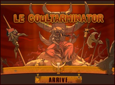 Goultarminator III !!!!!!!!!!!!