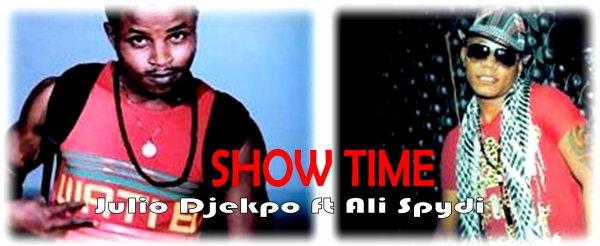 Show time / SHOW TIME-Julio Djekpo Ft Ali spydi  (2013)