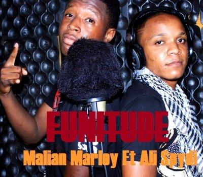 FUNITUDE-MALIAN MARLEY Ft ALI SPYDI (2013)