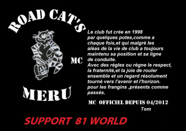 """MC  ROAD CAT'S"""