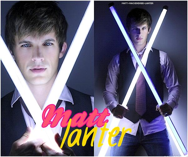 .  Bienvenue sur ta nouvelle source sur Matt Lanter !   .