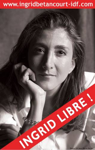 Ingrid Betancourt - Otage depuis le 23 février 2002 en Colombie