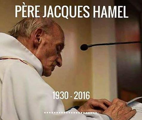 """""""Puissions-nous faire un monde plus chaleureux, plus humain, plus fraternel"""" (Jacques Hamel)"""