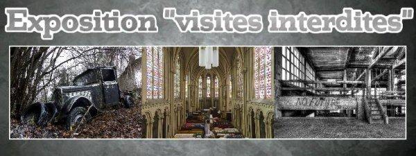"""Vernissage Expo """"Visites Interdites"""""""