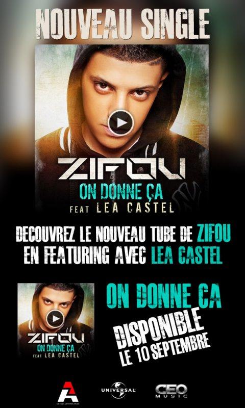 """Nouveau tube """"On donne ça"""" Zifou Feat. Léa Castel !"""