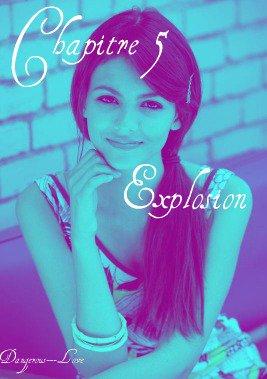 Chapitre 5 : Explosion