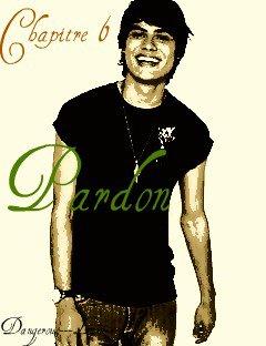 Chapitre 6 : Pardon