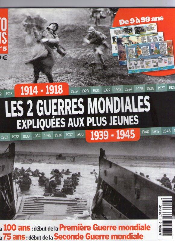"""Nouvelle revue : Foto News """"Les 2 guerres mondiales expliquées aux plus jeunes"""""""