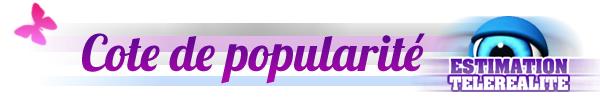 Cote de popularité (Semaine 9)