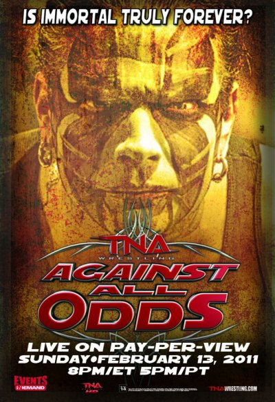 Mes pronostics pour TNA Against All Odds 2011: Ouh Yeah!
