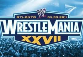 "Mes pronostics pour ""the entertainment spectacular"", ""the showcase of the imortals"" WRESTLEMANIA XXVII!"