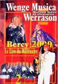 Wenge Musica Maison Mere du phénomène Werrason Bercy 2000: le live du millénaire 2