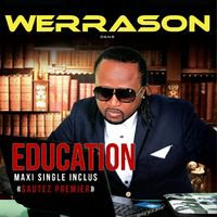 """Werrason dans """"Education"""""""