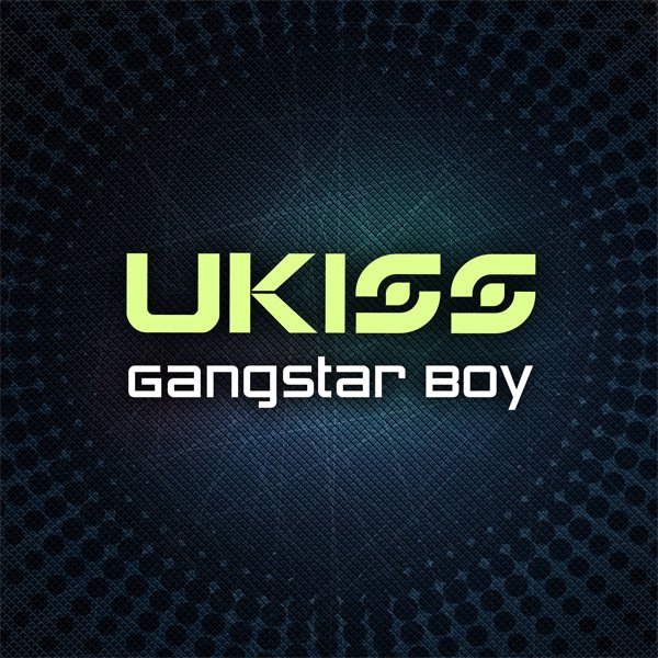 Gangsta Boy' / Gangsta Boy - U-KISS  (2012)