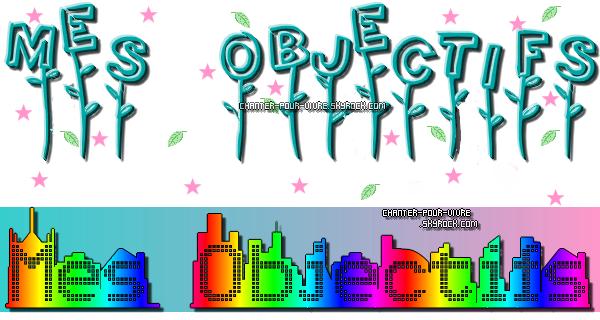 ღ ઼ Mes Objectifs  ઼ ღ