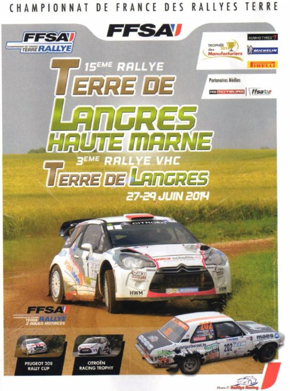 28 et 29 Juin 2014 – Terre de Langres (Championnat de France des Rallyes Terre)