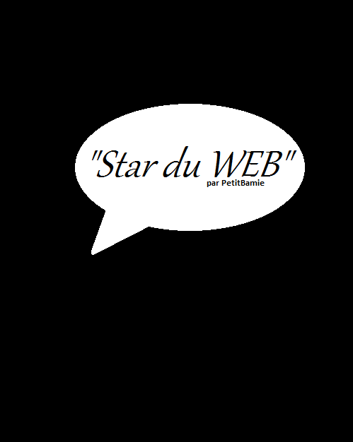 STAR DU WEB (chap 0 : amoureuse?)