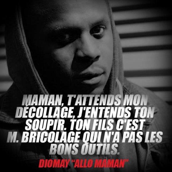 Diomay, Allo maman