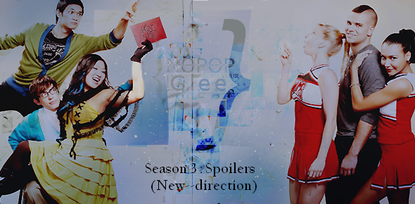Glee season 3 : spoilers
