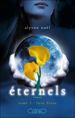 Eternels, tome 2: Lune Bleue