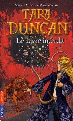 Tara Duncan, tome 2: Le livre interdit