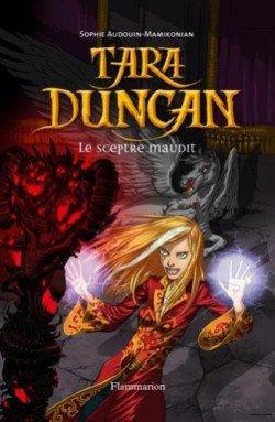 Tara Duncan, tome 3: Le sceptre maudit