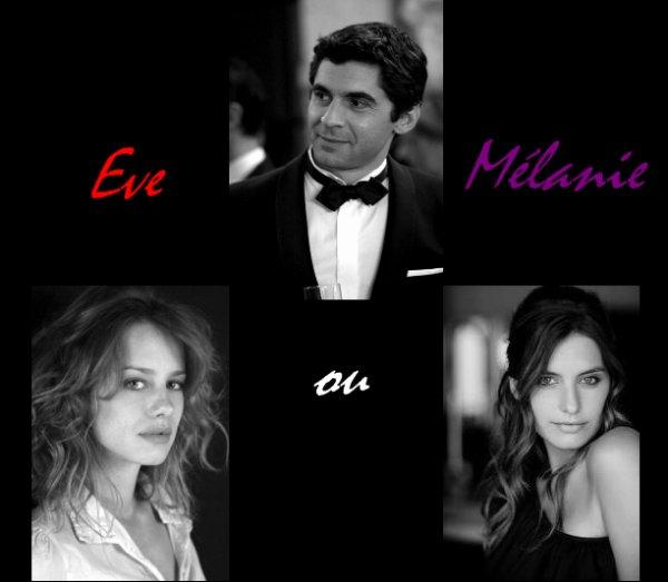 Eve ou Mélanie ?