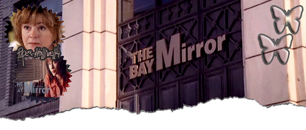 ____# article 76____________::_Le Bay Mirror sur Piper-Halliwell4_::____________Piper-Halliwell4 __ __|_création_|_décoration_|_newsletter_|_sommaire____|____ << Ask Phoebe >>____:___Bonne Visite_m