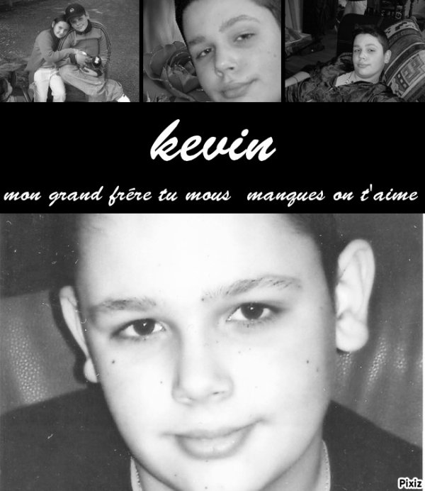 A  NOTRE ANGE KEVIN !