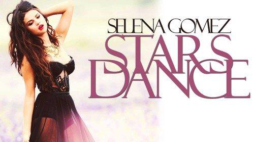 Selena Gomez ~ Stars dance ~ Forget forever & Love will remember ♪♫
