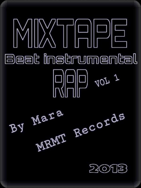 Mixtape Beat instrumental Rap Vol 1 by Mara (mrmt records)