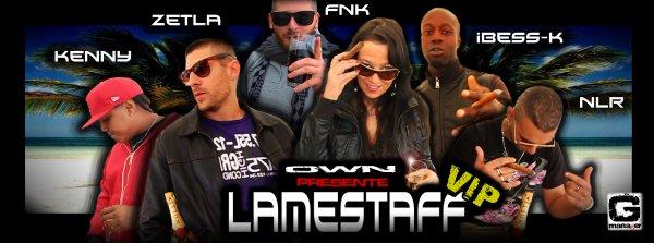 Lamestaff -VIP feat NLR,KENNY,FNK,ZETLA,IBESS-K  (2012)