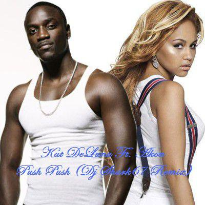 Kat Deluna Ft. Akon - Push Push (Dj Shark67 Remix)
