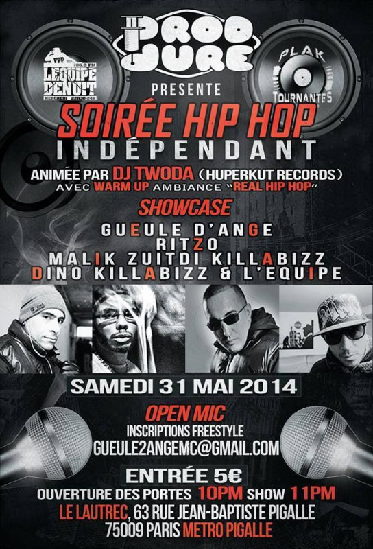 SOIREE HIPHOP INDEPENDANT - 31 MAI 2014 - PARIS - 75