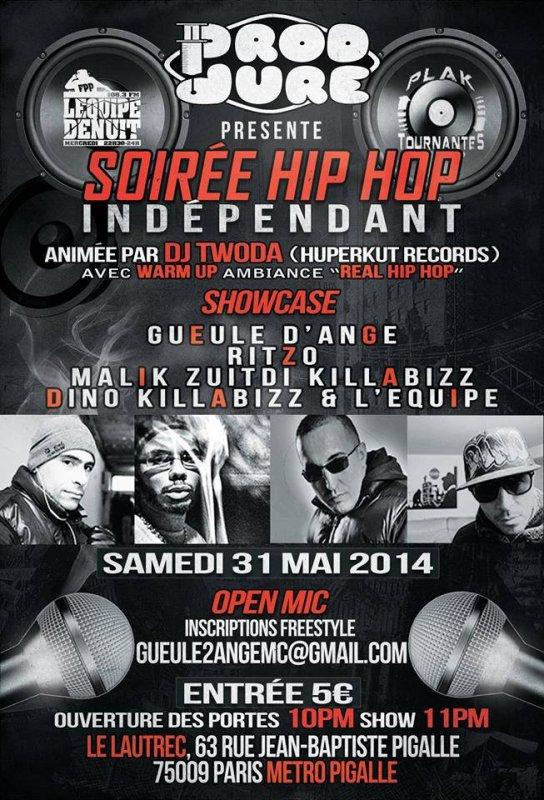 SOIREE HIPHOP INDEPENDANT - 31 MAI 2014 - PARIS - 75