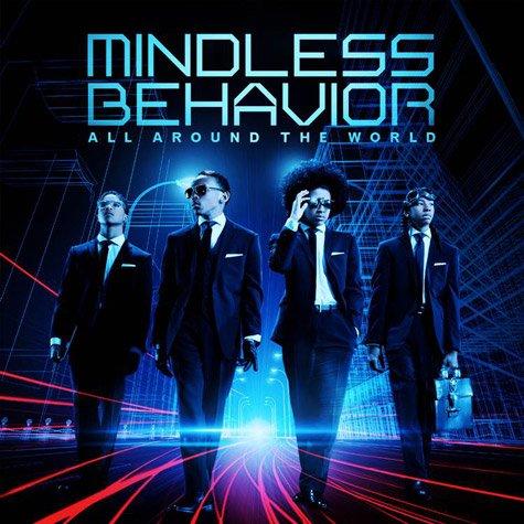 Mindless Behavior / All Around The World (2013)