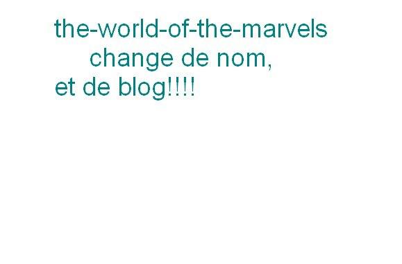 le blog change en entier!!!!!