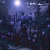 ♪ THE BIRTHDAY MASSACRE ♪ Nothing And Nowhere (2002)