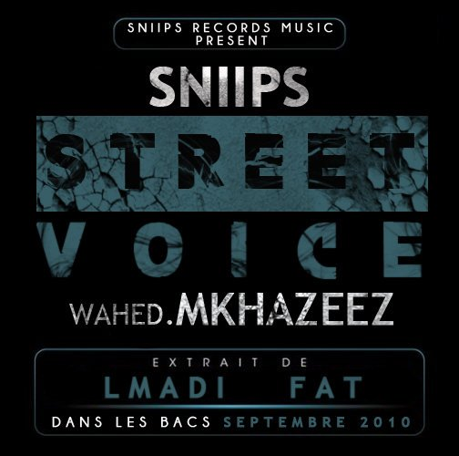 STREET VOICE ( L'MADI FAT  SEPTEMBRE 2010 )