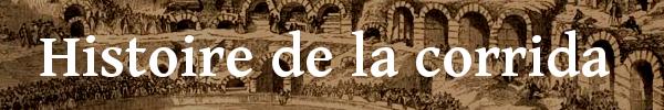 Histoire de la corrida