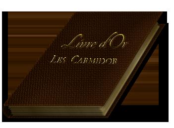 Φ Le livre d'or Φ  EXTRAITS DE CRITIQUES SUR LES CARMIDOR